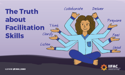 The Truth About Facilitation Skills