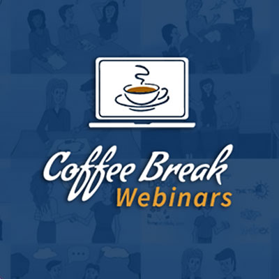 Coffee Break Webinars